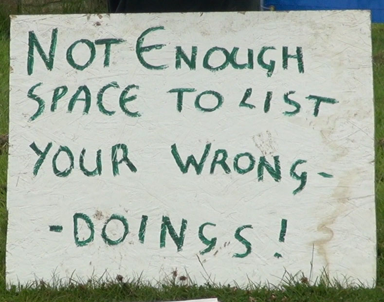 """Sign saying """"Not enaough Space to list your wrong-doings"""""""
